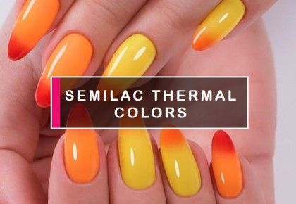 Temperature Changing Gel Polish. Thermo Manicure - blog Semilac