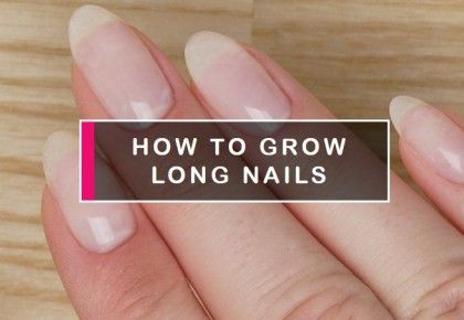 How to grow long nails? And ways to grow it faster - blog Semilac